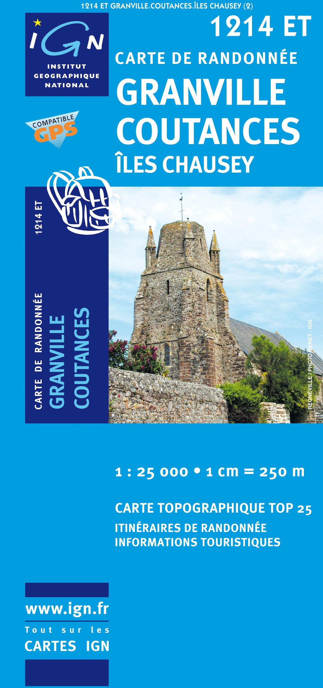 1214ET Granville, Coutances, Îles Chausey | wandelkaart 1:25.000 9782758513025  IGN IGN 25 Normandië  Wandelkaarten Normandië