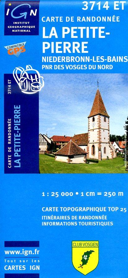 3714ET  La Petite Pierre (PNR des Vosges du Nord) | wandelkaart 1:25.000 9782758514190  IGN TOP 25  Wandelkaarten Vogezen