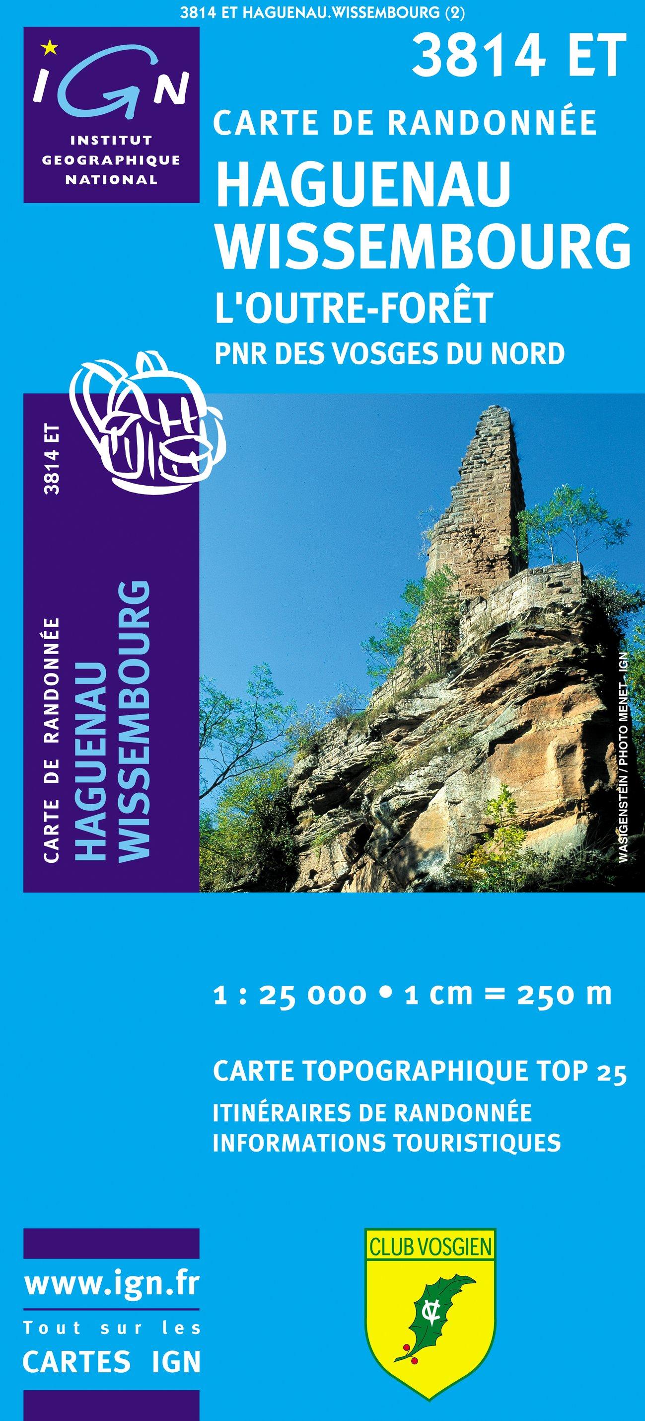 3814ET  Haguenau - Wissembourg | wandelkaart 1:25.000 9782758514251  IGN TOP 25  Wandelkaarten Vogezen