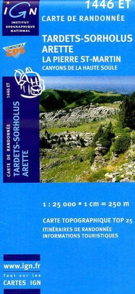 1446ET  Tardets-Sorholus, Arette | wandelkaart 1:25.000 9782758518099  IGN TOP 25  Wandelkaarten Baskenland