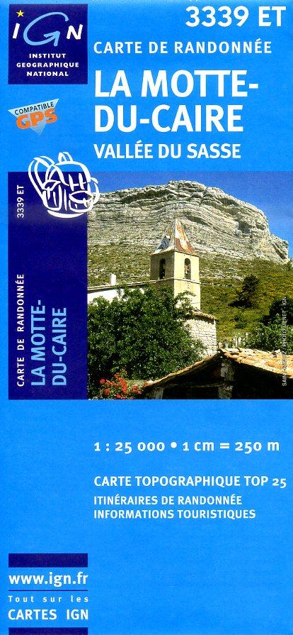 3339ET   La Motte-du-Caire | wandelkaart 1:25.000 9782758522621  IGN IGN 25 Franse Alpen/ zuidhelft  Wandelkaarten Franse Alpen: zuid