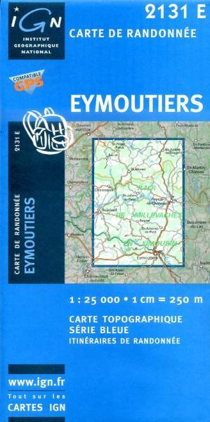 2131 Est  Eymoutiers (2131E) 9782758525400  IGN IGN 25 Creuse & Corrèze  Wandelkaarten Creuse, Corrèze