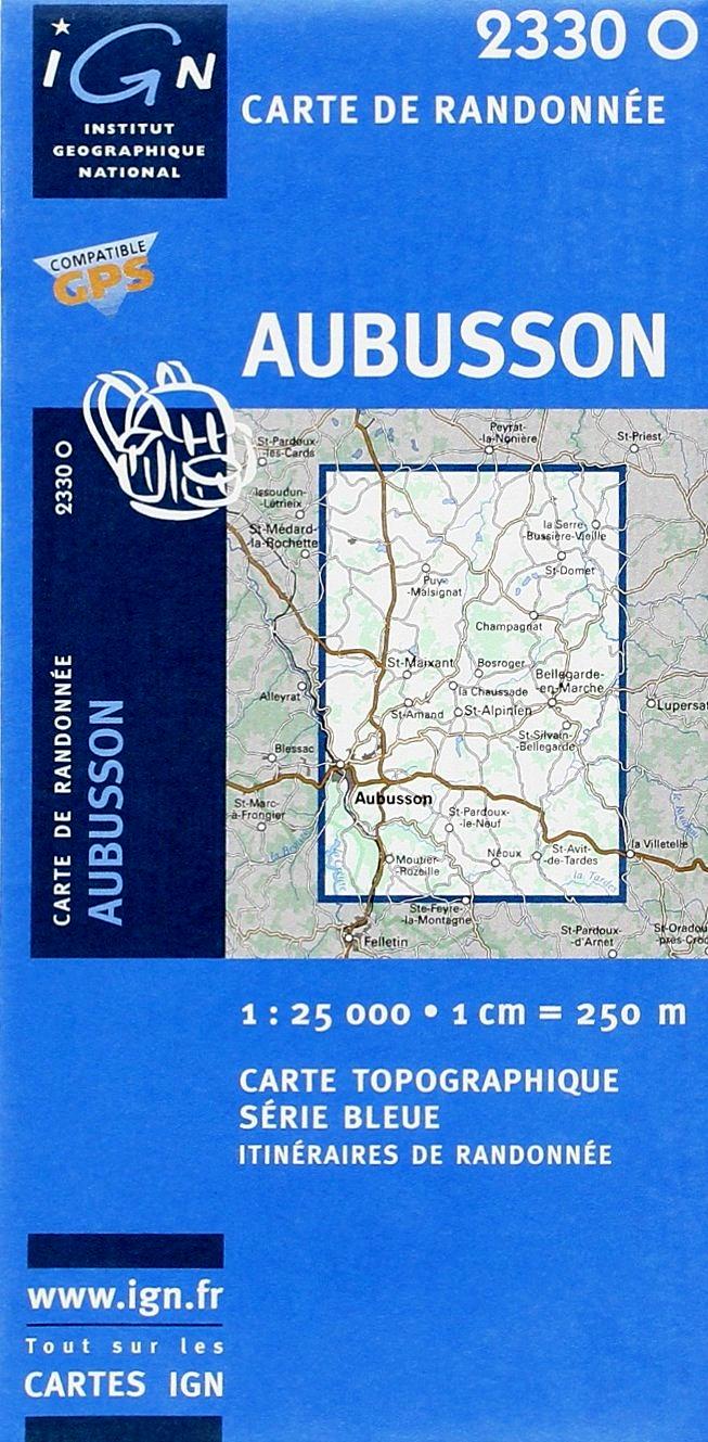 2330Ouest  Aubusson (Creuse) 9782758525578  IGN IGN 25 Creuse & Corrèze  Wandelkaarten Creuse, Corrèze