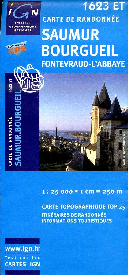 1623ET  Saumur, Bourgueil, Fontevraud-l'Abbaye | wandelkaart 1:25.000 9782758525820  IGN IGN 25 Centre/Loire/Atlantique  Wandelkaarten Loire & Centre