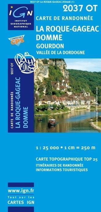 2037 OT: Domme, Gourdon, Vallée Dordogne | wandelkaart 1:25.000 9782758527152  IGN TOP 25  Wandelkaarten Dordogne