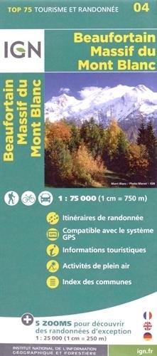 Beaufortain Massif du Mont Blanc  |  IGN overzichts- en wandelkaart 9782758532682  IGN TOP 75  Landkaarten en wegenkaarten, Wandelkaarten Franse Alpen: noord