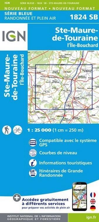 SB-1824SB Sainte-Maure-de-Touraine  | wandelkaart 1:25.000 9782758533122  IGN Serie Bleue (vernieuwd)  Wandelkaarten Normandië