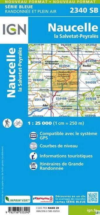 SB-2340SB  Naucelle-la-Salvetat, Peyrales  | wandelkaart 1:25.000 9782758533290  IGN Serie Bleue (vernieuwd)  Wandelkaarten Lot, Tarn, Toulouse
