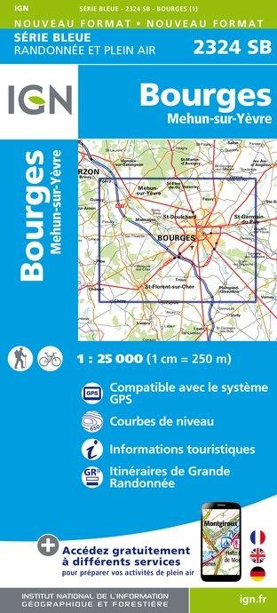 SB-2324SB Bourges  | wandelkaart 1:25.000 9782758534198  IGN IGN 25 Centre/Loire/Atlantique  Wandelkaarten Loire & Centre