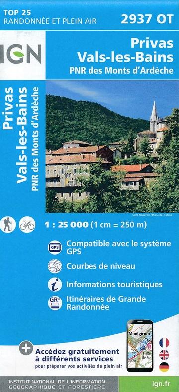 2937OT  Privas, Vals-les-Bains | wandelkaart 1:25.000 9782758535010  IGN IGN 25 Ardèche / Drôme  Wandelkaarten Ardèche, Drôme