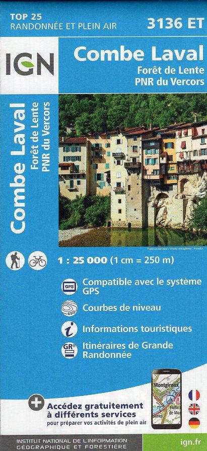 3136ET Combe-Laval, Forêt de Lente | wandelkaart 1:25.000 9782758535041  IGN IGN 25 Franse Alpen/ Nrd.helft  Wandelkaarten Franse Alpen: noord
