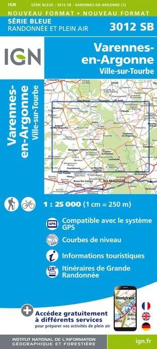 SB-3012SB  Varennes-en-Argonne, Ville-sur-Tourbe | wandelkaart 1:25.000 9782758537380  IGN IGN 25 Champagne / Ardennes  Wandelkaarten Champagne, Franse Ardennen