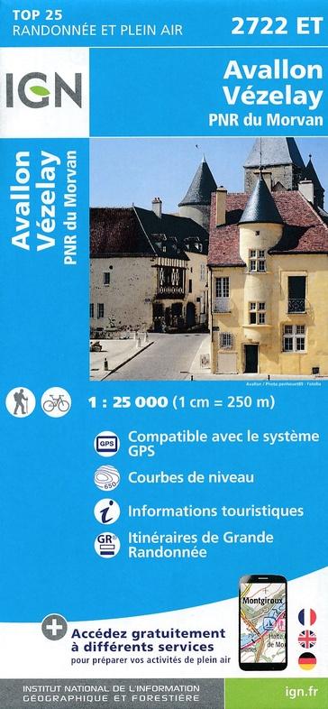 2722ET  Avallon, Vézelay | wandelkaart 1:25.000 9782758538868  IGN IGN 25 Bourgogne & Morvan  Wandelkaarten Morvan