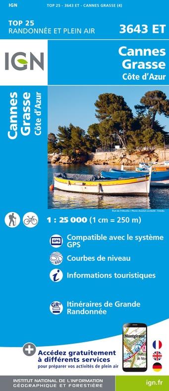 3643ET  Cannes, Grasse, Antibes, Vence | wandelkaart 1:25.000 9782758540090  IGN IGN 25 Côte-d'Azur, Var  Wandelkaarten Côte d'Azur