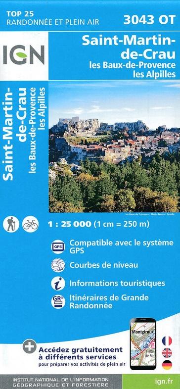 3043OT  les Baux-de-Provence | wandelkaart 1:25.000 9782758540106  IGN IGN 25 Provence  Wandelkaarten Provence, Marseille, Camargue