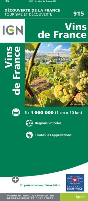 915  Vins de France 9782758540298  IGN   Culinaire reisgidsen, Wijnreisgidsen Frankrijk
