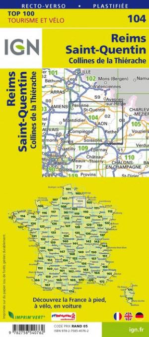 SV-104  Reims, St-Quentin | omgevingskaart / fietskaart 1:100.000 9782758540762  IGN Série Verte 1:100.000  Fietskaarten, Landkaarten en wegenkaarten Champagne, Franse Ardennen