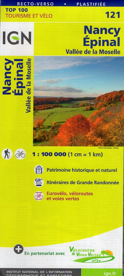 SV-121  Nancy, Épinal | omgevingskaart / fietskaart 1:100.000 9782758540809  IGN Série Verte 1:100.000  Fietskaarten, Landkaarten en wegenkaarten Lotharingen, Nancy, Metz