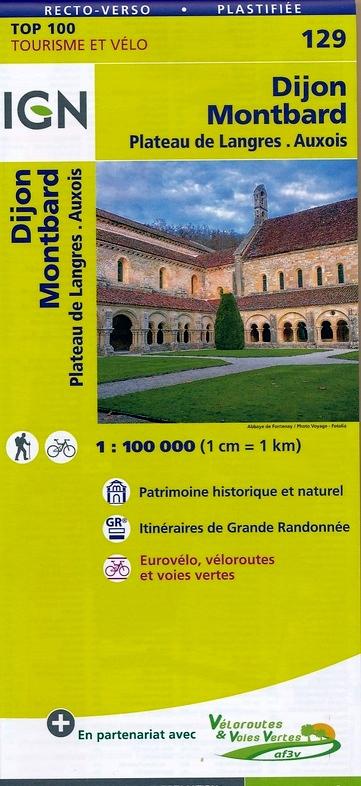 SV-129  Dijon, Montbard | omgevingskaart / fietskaart 1:100.000 9782758540816  IGN Série Verte 1:100.000  Fietskaarten, Landkaarten en wegenkaarten Bourgogne