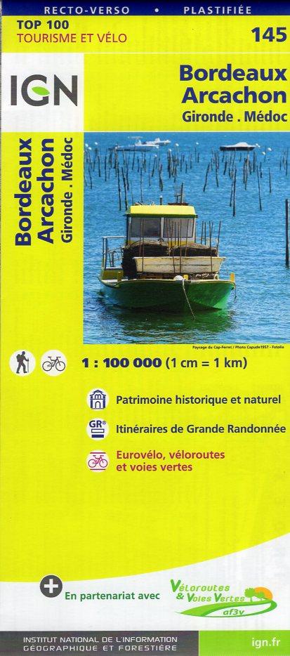 SV-145  Bordeaux, Arcachon | omgevingskaart / fietskaart 1:100.000 9782758540830  IGN Série Verte 1:100.000  Fietskaarten, Landkaarten en wegenkaarten Aquitaine, Bordeaux