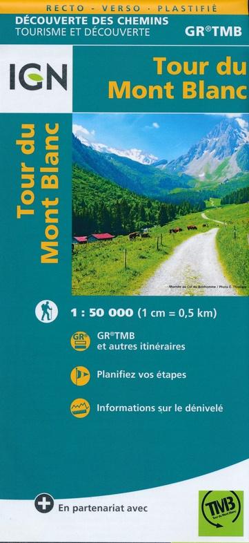 Tour du Mont Blanc 1:50.000 9782758540946  IGN   Wandelkaarten Franse Alpen: noord