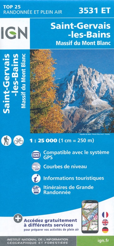 3531ET   Saint-Gervais-les-Bains, Mont-Blanc | wandelkaart 1:25.000 9782758541936  IGN IGN 25 Franse Alpen/ Nrd.helft  Wandelkaarten Franse Alpen: noord