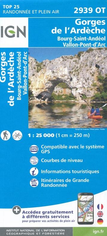 2939OT   Gorges de l'Ardèche | wandelkaart 1:25.000 9782758542827  IGN IGN 25 Ardèche / Drôme  Wandelkaarten Ardèche, Drôme