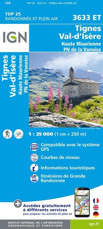 wandelkaart 3633ET Val-d'Isère, Tignes 1:25.000 9782758543312  IGN IGN 25 Franse Alpen/ Nrd.helft  Wandelkaarten Vanoise