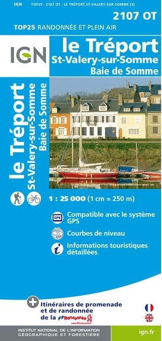 2107OT   St-Valéry-sur-Somme | wandelkaart 1:25.000 9782758543398  IGN IGN 25 Picardië & Nord  Wandelkaarten Picardie, Nord