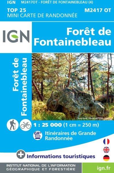 MINI TOP 2417 OT Fontainebleau MINI-TOP!!!!!! 9782758544531  IGN IGN 25 Île-de-France  Wandelkaarten Parijs, Île-de-France