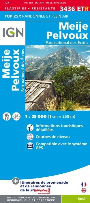3436ETR Meije, Pelvoux , PNR des Écrins | wandelkaart 1:25.000 9782758545613  IGN TOP 25 version résistante  Wandelkaarten Franse Alpen: zuid