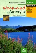 CHA-210  Week-end en Auvergne 9782844660916  Chamina Guides de randonnées  Wandelgidsen Auvergne