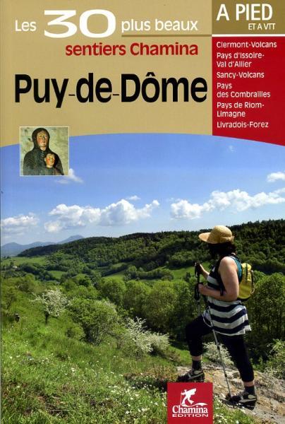 CHA-143   Puy-de-Dôme 9782844662439  Chamina Guides de randonnées  Wandelgidsen Auvergne