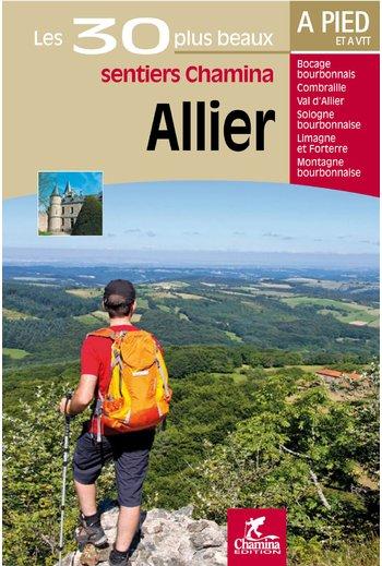 Allier, 30 balades à pied 9782844662484  Chamina Guides de randonnées  Wandelgidsen Auvergne