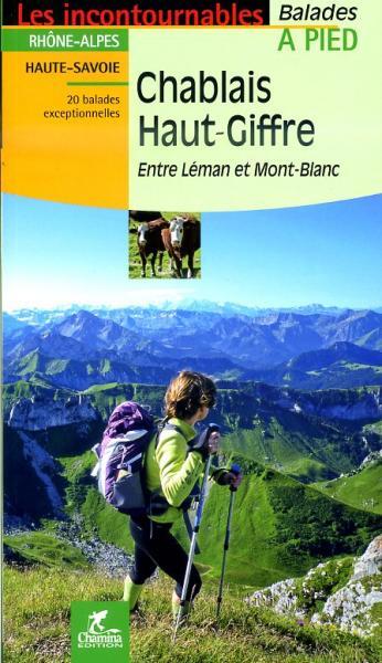 Chablais - Haut-Giffre à pied 9782844662590  Chamina Guides de randonnées  Wandelgidsen Franse Alpen: noord