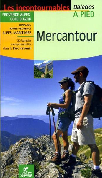 Mercantour à pied 9782844662606  Chamina Guides de randonnées  Wandelgidsen Côte d'Azur, Franse Alpen: zuid