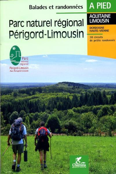 Périgord-Limousin PNR 9782844662668  Chamina Guides de randonnées  Wandelgidsen Creuse, Corrèze, Dordogne