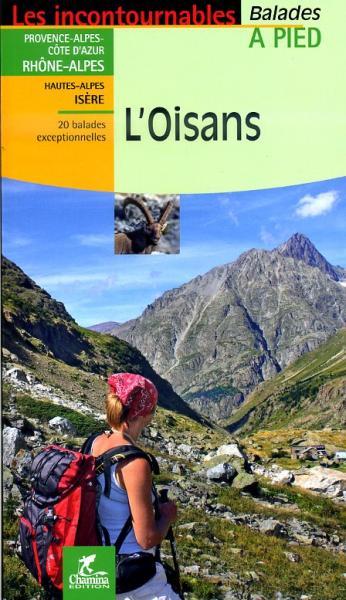 Oisans (Écrins) | wandelgids 9782844662729  Chamina Guides de randonnées  Wandelgidsen Franse Alpen: zuid