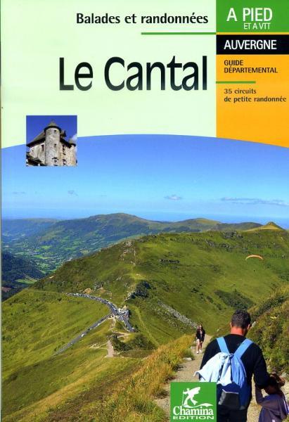 CHA-130  Le Cantal 9782844662804  Chamina Guides de randonnées  Wandelgidsen Auvergne