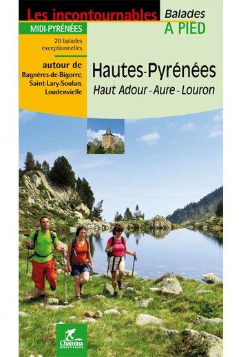 Hautes-Pyrénées à pied 9782844662965  Chamina Guides de randonnées  Wandelgidsen Franse Pyreneeën