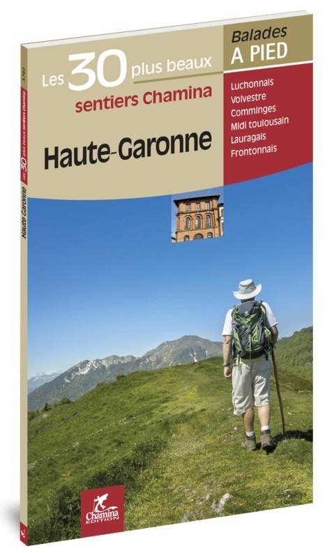 Haute-Garonne | wandelgids 9782844663887  Chamina Guides de randonnées  Wandelgidsen Franse Pyreneeën