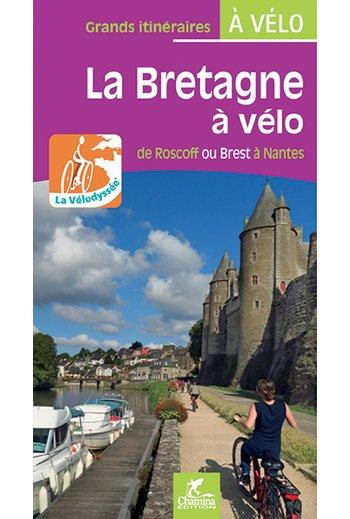 La Bretagne à Vélo 9782844663993  Chamina Guides à Vélo  Fietsgidsen, Meerdaagse fietsvakanties Bretagne