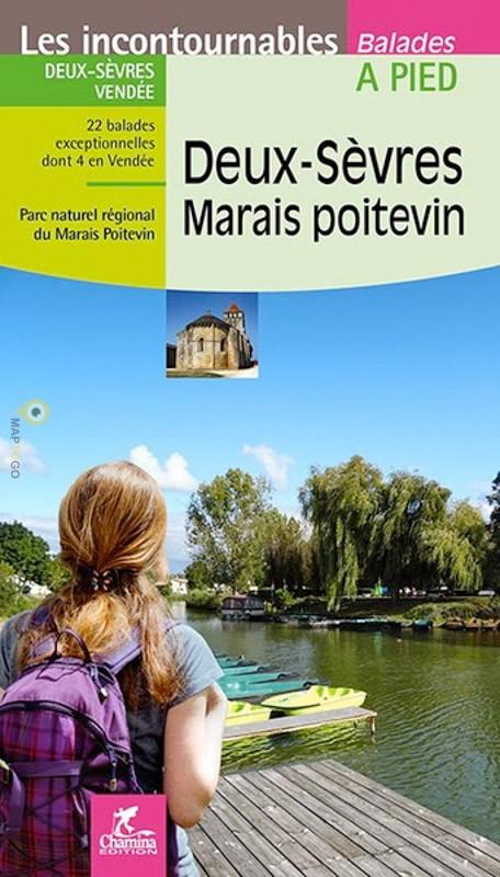 Deux-Sèvres - Marais Poitevin à pied 9782844664440  Chamina Guides de randonnées  Wandelgidsen Vendée, Charente