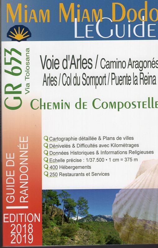 Miam-Miam-Dodo: Voie d'Arles (GR-653) 9782916446820  Vieux Crayon Miam Miam Dodo  Santiago de Compostela, Wandelgidsen Frankrijk