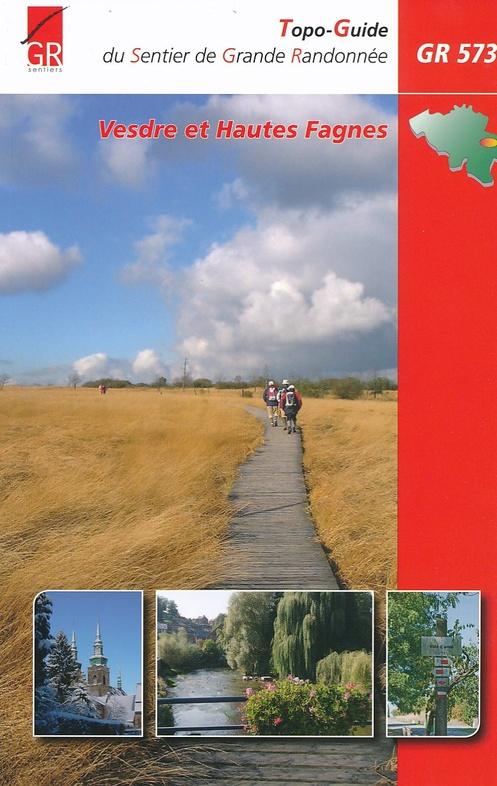 GR-573  Vesdre/Hoëgne/Helle et Hautes-Fagnes (F) | wandelgids 9782930488264  Grote Routepaden Topoguides  Meerdaagse wandelroutes, Wandelgidsen Wallonië (Ardennen)