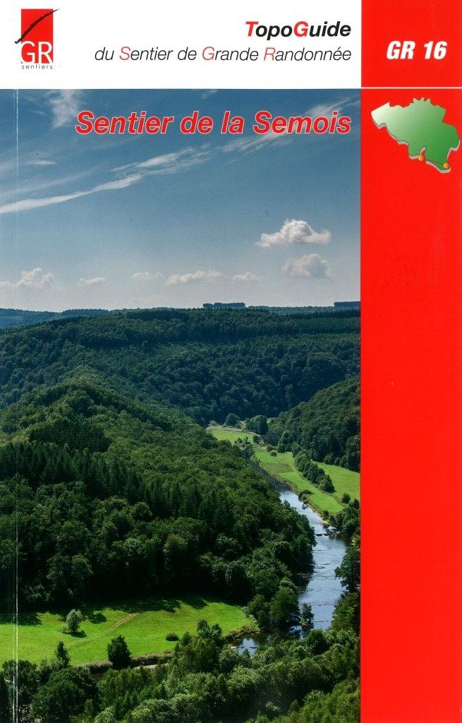 GR-16  Sentier de la Semois | wandelgids 9782930488349  Grote Routepaden Topoguides  Meerdaagse wandelroutes, Wandelgidsen Wallonië (Ardennen)