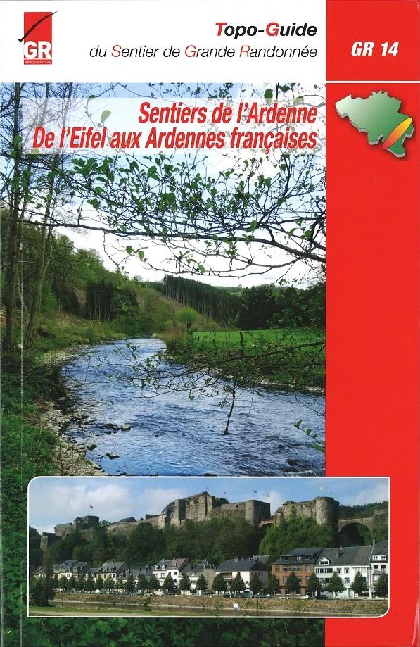 GR-14   Sentier de l'Ardenne | wandelgids 9782930488448  Grote Routepaden Topoguides  Meerdaagse wandelroutes, Wandelgidsen Wallonië (Ardennen)