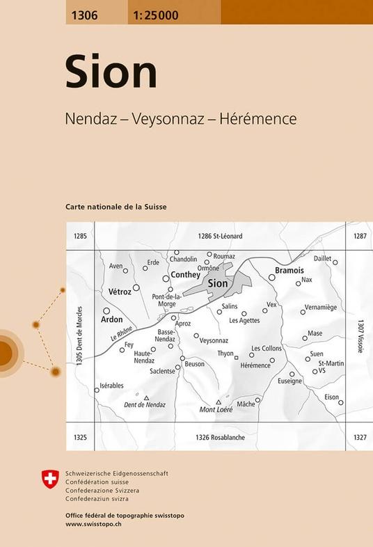 CH-1306  Sion [2018] topografische wandelkaart 9783302013060  Bundesamt / Swisstopo LKS 1:25.000  Wandelkaarten Wallis