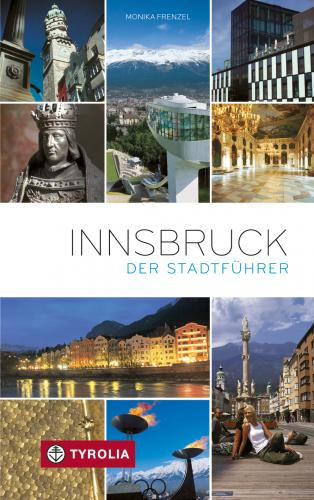 Stadtführer Innsbruck 9783702228972  Tyrolia   Reisgidsen Tirol & Vorarlberg