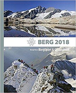 Berg 2018 9783702236274  Tyrolia   Klimmen-bergsport Zwitserland en Oostenrijk (en Alpen als geheel)